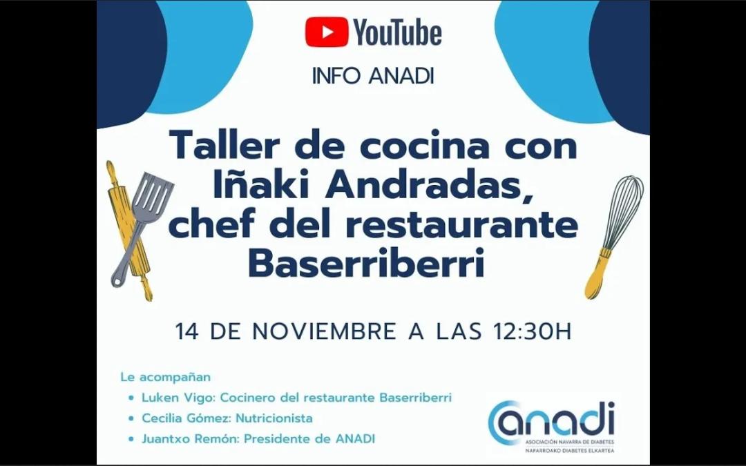 Comemos sano con Iñaki Andradas, chef del restaurante Baserriberri